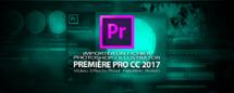 Première Pro CC 2017 : importer des fichiers Photoshop / Illustrator