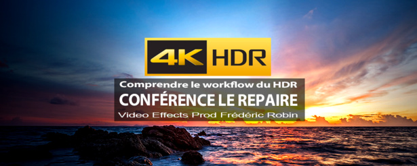 Filmer en HDR : Conférence - Atelier - Apéro