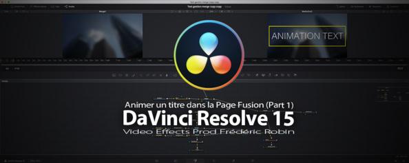 DaVinci Resolve 15 : Créer une animation de texte (Part 1)