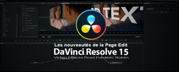DaVinci Resolve 15 : les nouveautés de la Page Edit