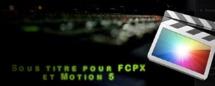 FCPX : Template Sous-titre