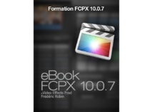 FCPX : Ebook pour Ipad Formation FCPX 10.0.7