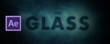 "After Effects : tutoriel ""The Glass"" par Andrew Kramer"