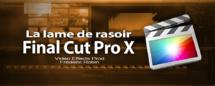 FCPX 10.1 : Utilisation de la lame de Rasoir (vidéo 36)