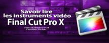 FCPX 10.1 : Savoir lire les instruments vidéo (vidéo 49)