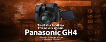 Panasonic GH4 : tournage en C4K (test et prise en main)