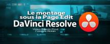 DaVinci Resolve Lite 11.1 : La page edit