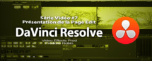 DaVinci Resolve 11 : Présentation de la page Edit #7