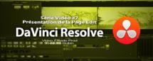 DaVinci Resolve 11 : Présentation de la page Edit #7