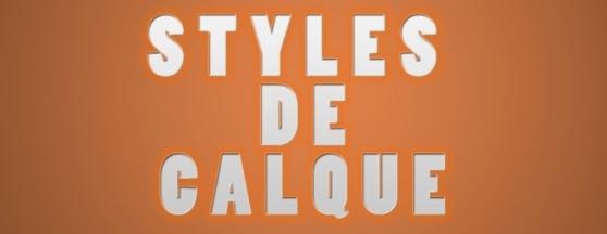 Les styles de calque pour les typographies.