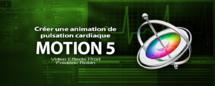Motion 5 : Créer une pulsation cardiaque