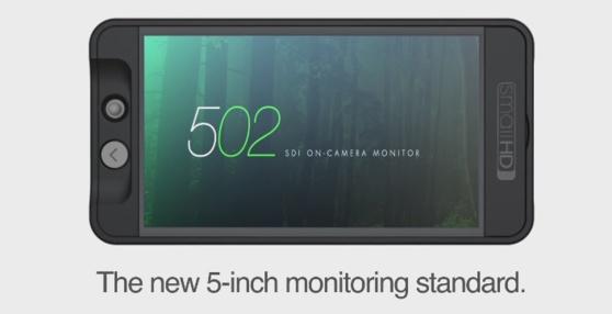 Le nouvel écran de contrôle 502 de SmallHD.