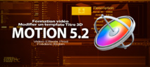 Motion 5 : Modifier un template Titre 3D