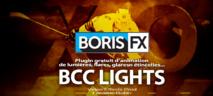 BorisFX : BCC Lights gratuit pour tous les logiciels