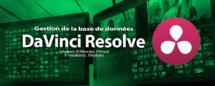 DaVinci Resolve 12 : Gérer les bases de données (#video2)
