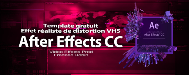 "After Effects : free template ""Créer un look VHS"""