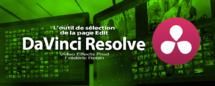 DaVinci Resolve 12 : L'outil de sélection (#video15)