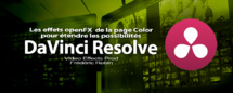 DaVinci Resolve 12 : Les effets openFX de la page Color (#video79)