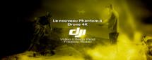 DJI : nouveau drone Phantom 4