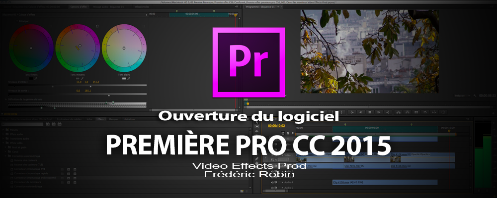 Première Pro CC 2015-3 : ouverture du logiciel