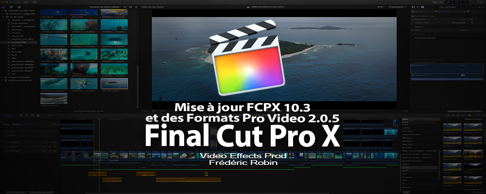 Final Cut Pro X : mise à jour version 10.3