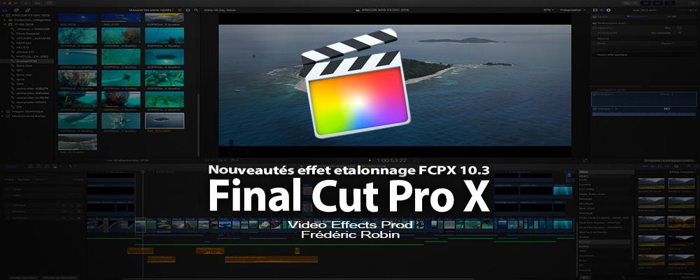 FCPX 10.3 : les nouveautés de l'effet étalonnage