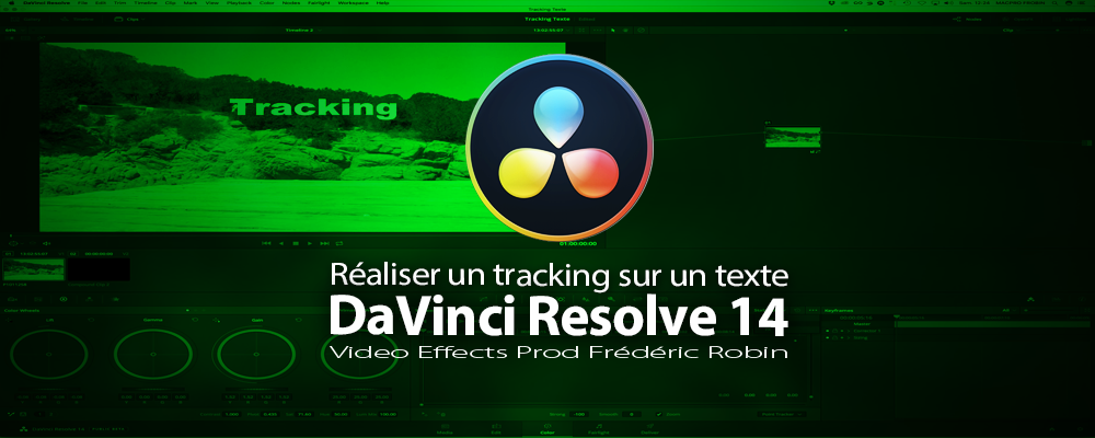 DaVinci Resolve 14 : Tracking de texte