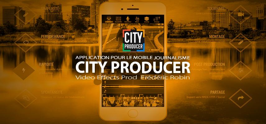 City Producer : Tournage et montage pour le mobile journalisme