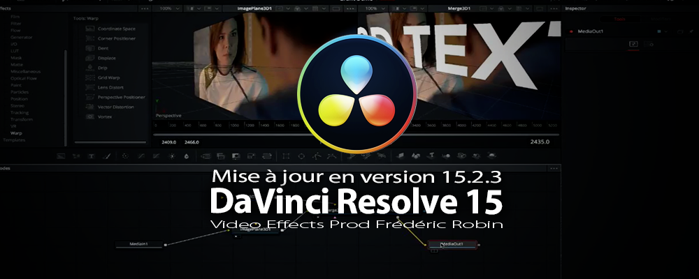 DaVinci Resolve 15.2.3 : Mise à jour du logiciel
