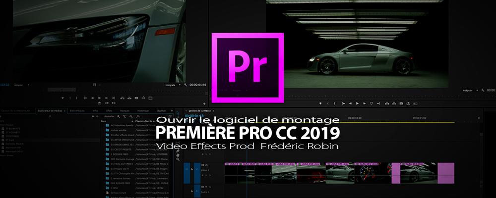 Première Pro CC 2019 : 0uverture du logiciel