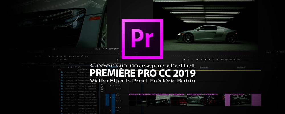 Première Pro CC 2019 : Créer un masque d'effet