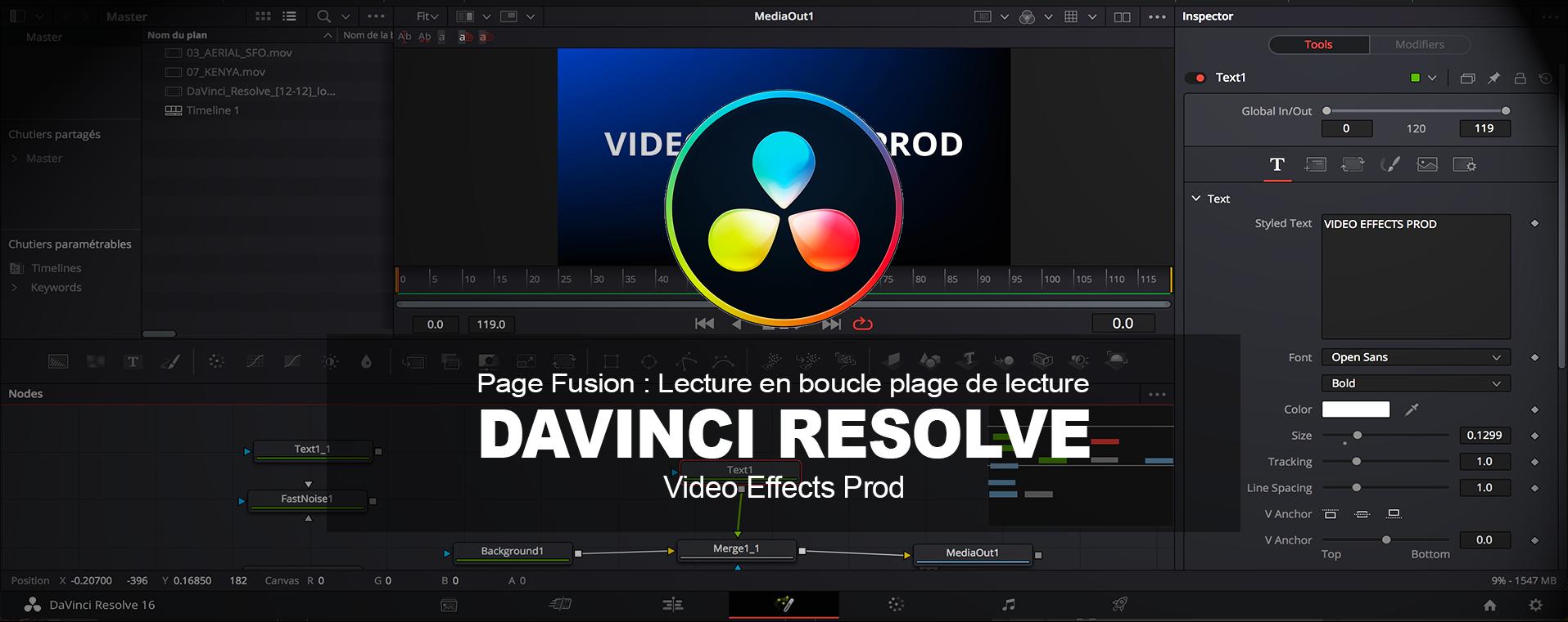 DaVinci Resolve : Lecture en boucle page Fusion