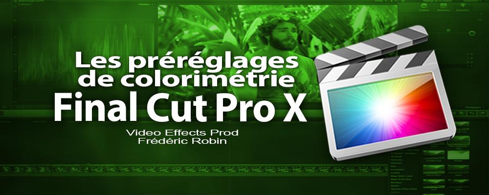 FCPX 10.1 : Les préréglages de colorimétrie et le broadcast Safe (video 53)
