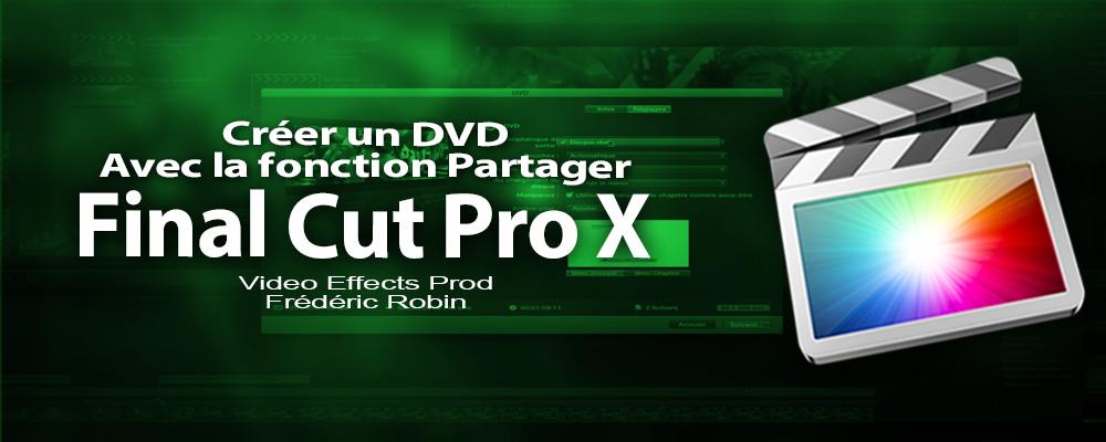 FCPX 10.1 Créer un DVD (video 57)