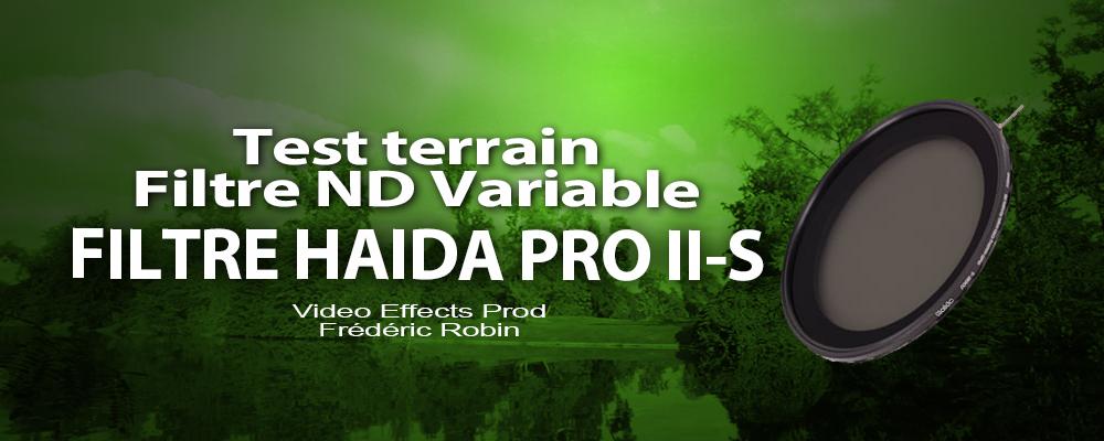 Test du filtre HAIDA PRO II-S ND Variable