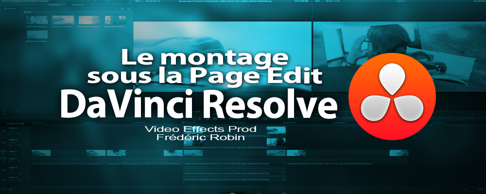 DaVinci Resolve Lite 11.1 : La page edit