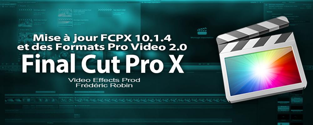 FCPX 10.1.4 : mise à jour du logiciel de montage d'APPLE