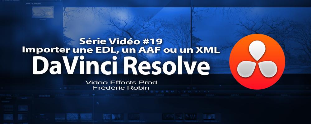 DaVinci Resolve 11 : Importation d'un fichier XML #19