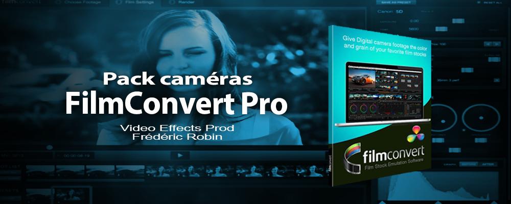 FilmConvert : Pack Caméra en téléchargement