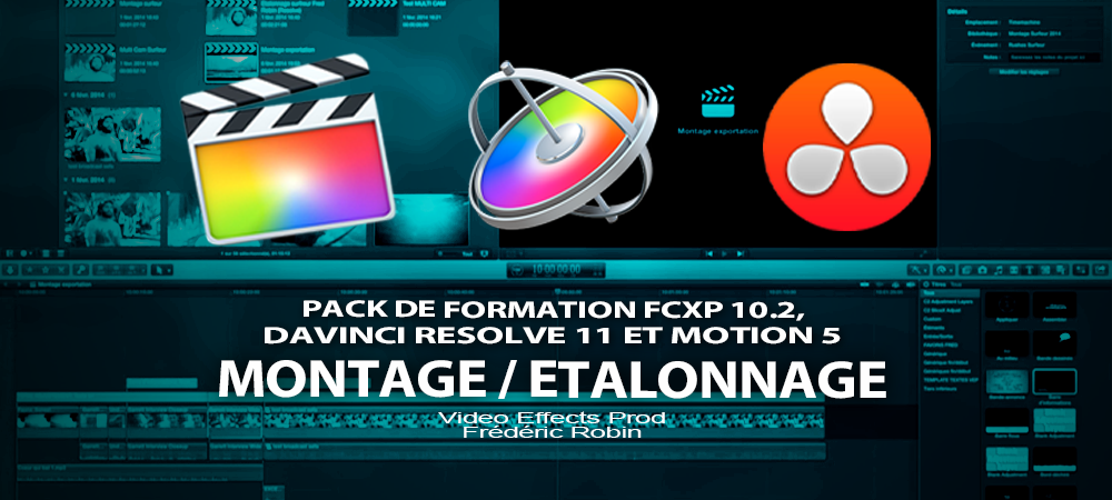 Pack de formation FCPX 10.2, Motion 5 et DaVinci Resolve 11