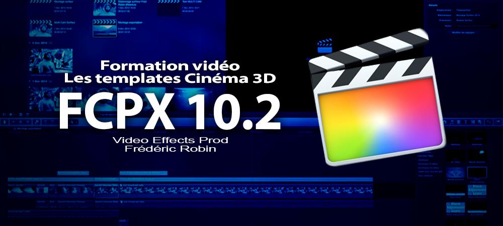 FCPX 10.2 : Les templates titres cinéma 3D