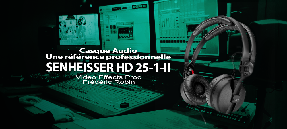casque audio sennheiser hd 25 1 ii une r f rence professionnelle. Black Bedroom Furniture Sets. Home Design Ideas