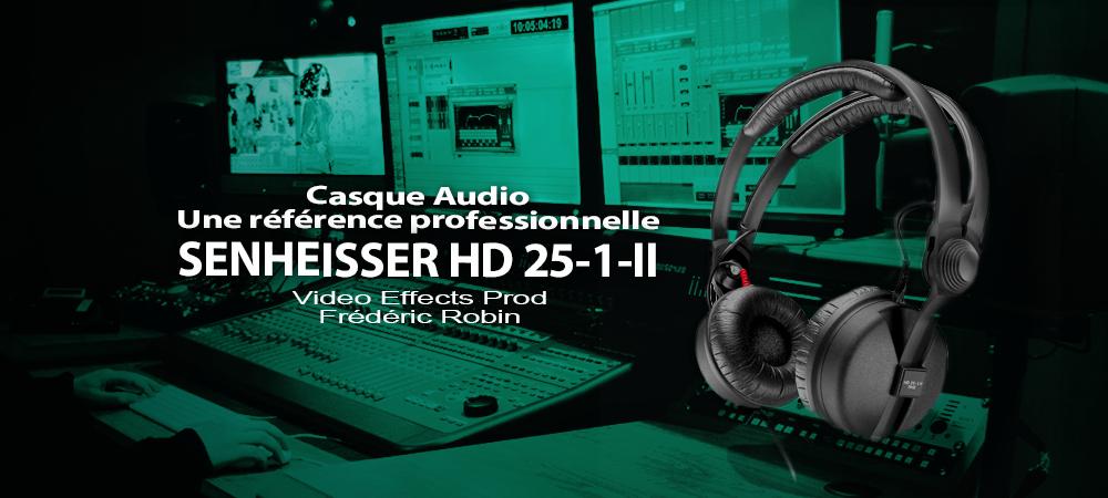 Casque audio Sennheiser HD 25-1 II : une référence professionnelle