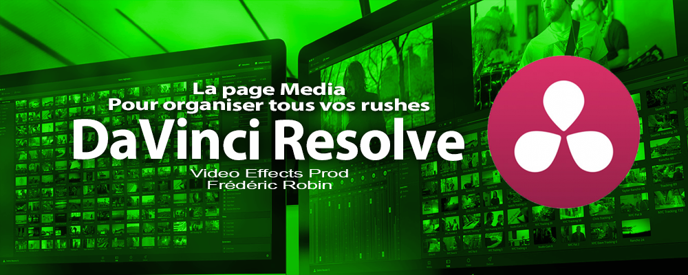 DaVinci Resolve 12 : La page Media (#video5)