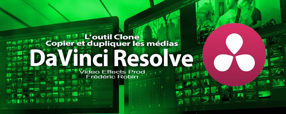 DaVinci Resolve 12 : L'outil Clone (#video7)