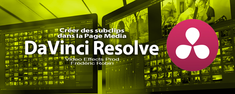 DaVinci Resolve 12 : Créer des subclips (#video9)