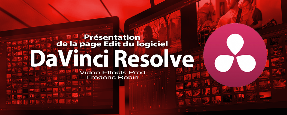 DaVinci Resolve 12: Présentation de la page Edit (#video14)