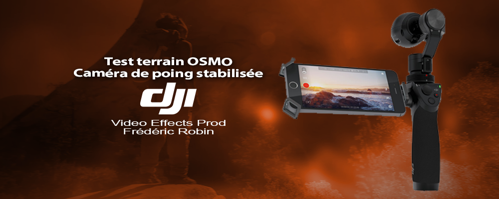 Test du DJI Osmo : la stabilisation dans vos mains en 4K