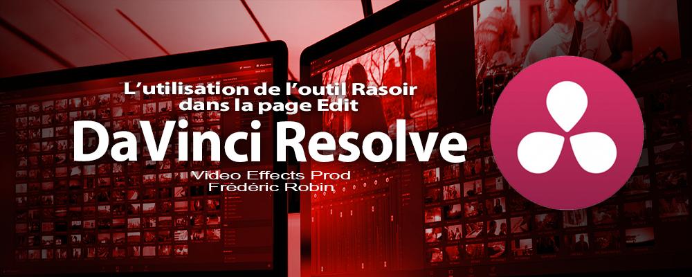 DaVinci Resolve 12 : L'utilisation de l'outil Rasoir (#video28)