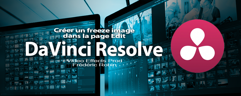 DaVinci Resolve 12 : Créer un freeze image (#video40)